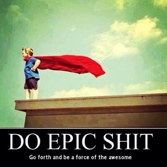 do_epic_shit-1